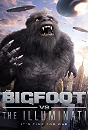 Bigfoot vs the Illuminati (2020)