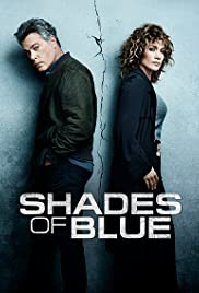 Shades of Blue Poster - TV Show Forum, Cast, Reviews