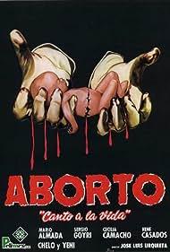 Mario Almada in Aborto: Canto a la vida (1983)
