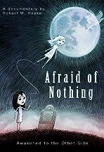 Afraid of Nothing