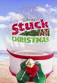 Stuck at Christmas Poster