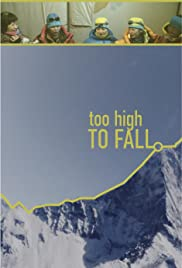 Too High to Fall Poster