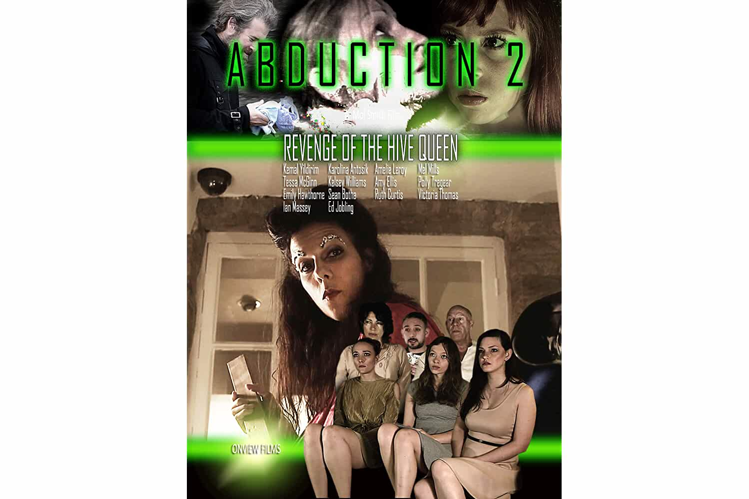 Abduction 2: Revenge of the Hive Queen (2018)