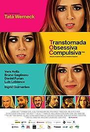 TOC: Transtornada Obsessiva Compulsiva Poster