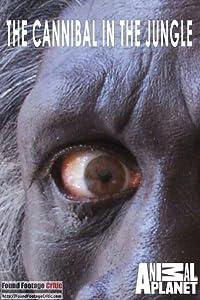 Regarder des films complets gratuits pas de téléchargements The Cannibal in the Jungle [480x640] [BluRay], Simon George