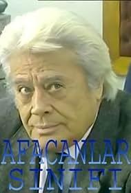 Cüneyt Arkin in Afacanlar sinifi (2008)