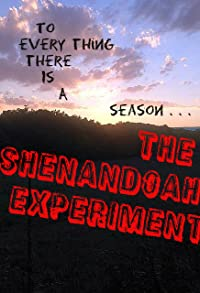 Primary photo for The Shenandoah Experiment