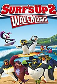 Surf's Up 2: WaveMania (2016)