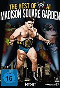 Primary photo for WWE: Best of WWE at Madison Square Garden