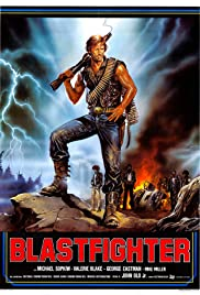 Blastfighter (1984) Poster - Movie Forum, Cast, Reviews