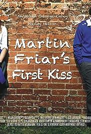 Martin Friar's First Kiss Poster