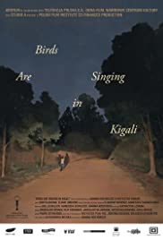 Birds Are Singing in Kigali Poster