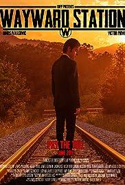 Wayward Station Poster