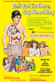 Don't Just Lie There, Say Something! (1976) Poster - Movie Forum, Cast, Reviews