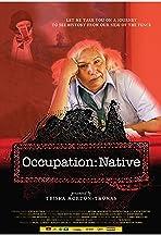 Occupation: Native