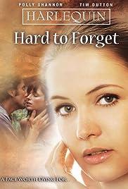 Hard to Forget (TV Movie 1998) - IMDb