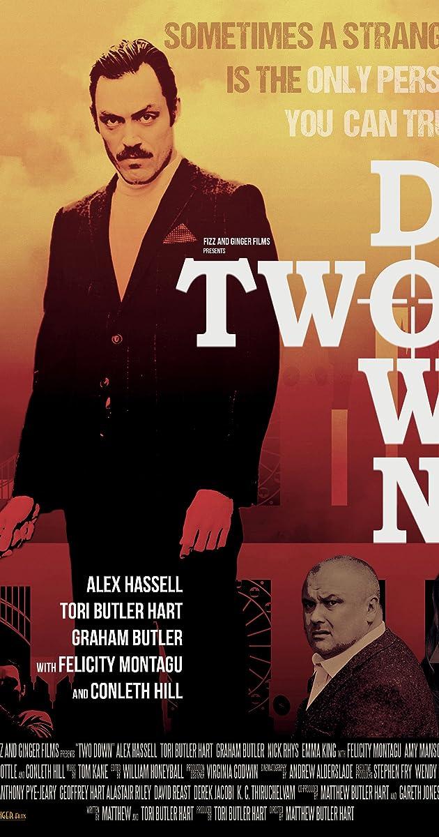Two Down (2015) - IMDb