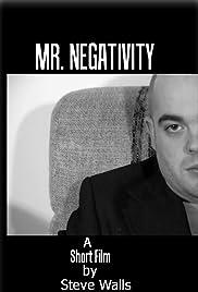 Mr. Negativity Poster