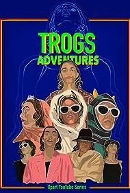 Trogs Adventures (2019)