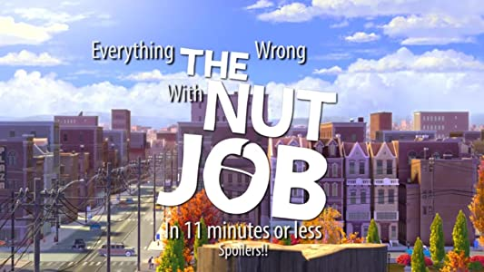 Top downloaded movies 2018 Everything Wrong with the Nut Job in 11 Minutes or Less by none [4k]