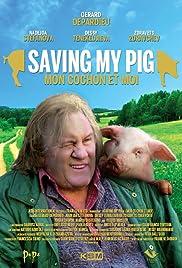 Saving My Pig Poster
