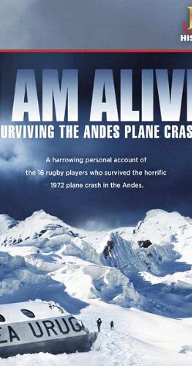 I Am Alive Surviving The Andes Plane Crash Tv Movie 2010 Imdb