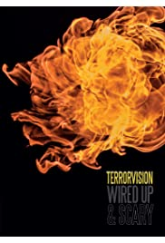 Terrorvision: Wired Up and Scary