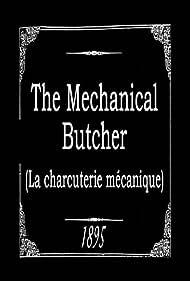 La Charcuterie mécanique (1895)