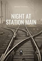 Night at Station Main (proof of concept)
