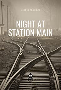 Primary photo for Night at Station Main (proof of concept)