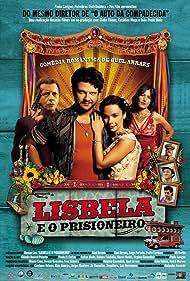 Lisbela e o Prisioneiro (2003) Poster - Movie Forum, Cast, Reviews