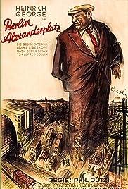 Berlin-Alexanderplatz: The Story of Franz Biberkopf(1931) Poster - Movie Forum, Cast, Reviews
