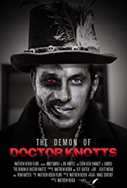 The Demon of Doctor Knotts Poster