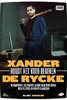 Xander De Rycke: Houdt het voor bekeken 2016-2017