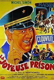 La joyeuse prison Poster