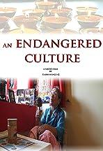 An Endangered Culture