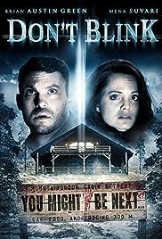 Don't Blink(2014) Poster - Movie Forum, Cast, Reviews