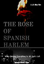 The Rose of Spanish Harlem