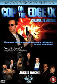 Cop on the Edge IX: Prelude to Justice Poster