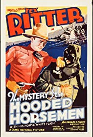 Charles King and Tex Ritter in The Mystery of the Hooded Horsemen (1937)