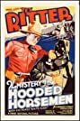The Mystery of the Hooded Horsemen (1937) Poster
