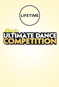Primary photo for Abby's Ultimate Dance Competition