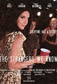 Primary photo for The Strangers We Know