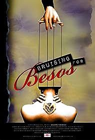 Bruising for Besos (2016)