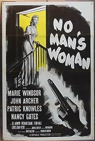 No Man's Woman (1955) Poster - Movie Forum, Cast, Reviews