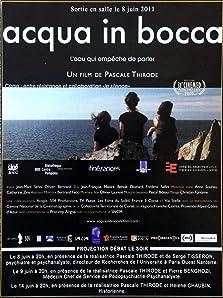 Acqua in bocca (2010)