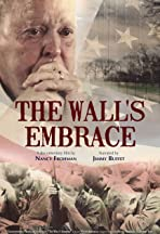 The Wall's Embrace