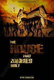 The House That Zombies Built