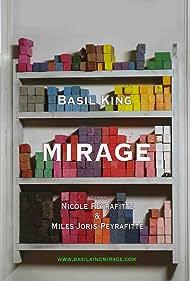 Basil King: Mirage (2012)
