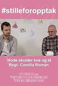 Anders Wenger and Terje Bruun Lien in Hode, skulder, kne og tå (2019)